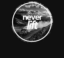 Never Lift Unisex T-Shirt