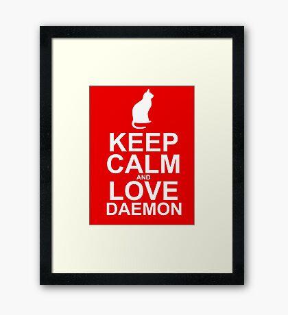 Keep Calm and Love Daemon Framed Print
