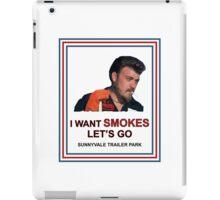 I Want Smokes (white background) iPad Case/Skin