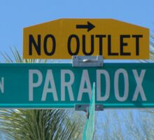 Paradox Drive - No Outlet Sticker