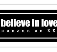 I BELIEVE IN LOVE Sticker
