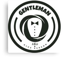 Gentleman and a Nice Person Funny Tuxedo Vintage Logo  Canvas Print