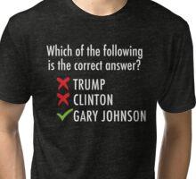 Gary Johnson for President 2016   Vote 3rd Party Tri-blend T-Shirt