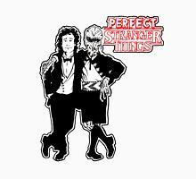 Perfect Stranger Things Unisex T-Shirt