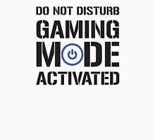 Gaming Mode Activated Unisex T-Shirt