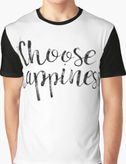 Choose Happiness Graphic T-Shirt