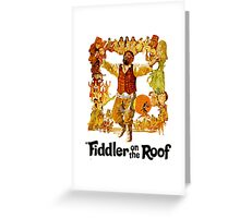Fidder on the Roof Greeting Card
