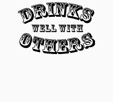 Drinks Well With Others Vintage Style Unisex T-Shirt