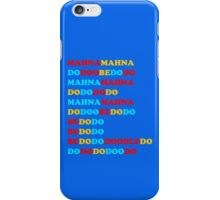 MAHNA MAHNA MUPPETS THEME TUNE iPhone Case/Skin