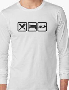 Eat / Sleep / R Long Sleeve T-Shirt