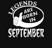 Great Birthday Gift - Legends Are Born In September Shirt Unisex T-Shirt