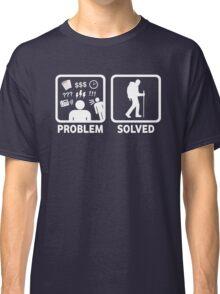 Hiking Problem Solved Classic T-Shirt