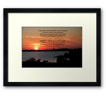 Job 28:23-24, 28 NLT Framed Print