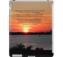Job 28:23-24, 28 NLT iPad Case/Skin