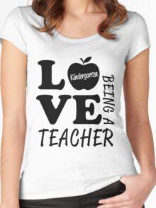 Love Being A Kindergarten Teacher Women's Fitted Scoop T-Shirt