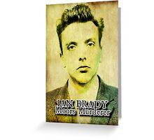 Ian Brady, Moors Murderer Greeting Card
