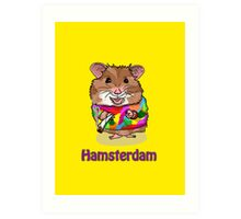 Hamsterdam Art Print