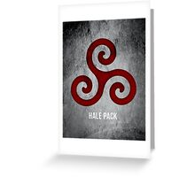 Hale Pack (Bloodless Version) Greeting Card
