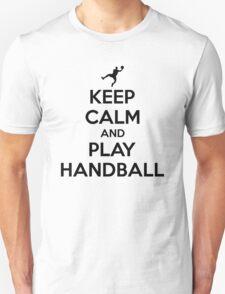 Keep calm and play handball T-Shirt