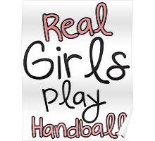 Real girl play handball Poster