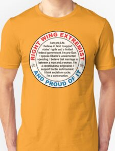 Right Wing Extremist T-Shirt