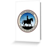 Patriot Revolution Greeting Card