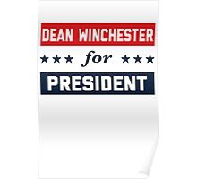 Dean Winchester For President Poster