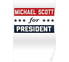 Michael Scott For President Poster