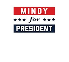Mindy For President Photographic Print