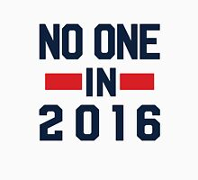 No One 2016 Unisex T-Shirt