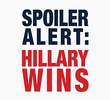 Spoiler Alert: Hillary Wins Women's Fitted Scoop T-Shirt