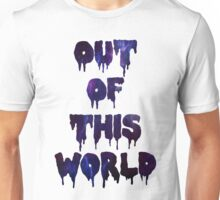 Out of This World Unisex T-Shirt