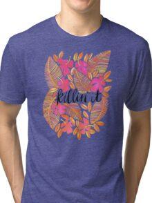 Killin' It – Melon Ombré Tri-blend T-Shirt