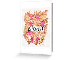 Killin' It – Melon Ombré Greeting Card
