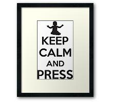 Keep calm and press Framed Print