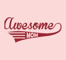 Awesome Mom One Piece - Short Sleeve