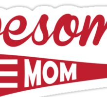 Awesome Mom Sticker