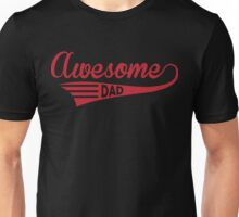 Awesome Dad Unisex T-Shirt