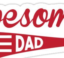 Awesome Dad Sticker