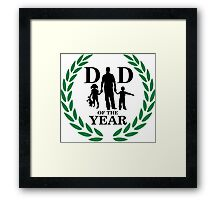 Dad of the year Framed Print