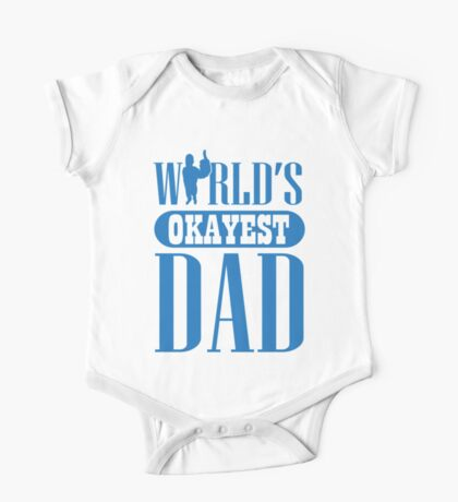 World's okayest dad One Piece - Short Sleeve