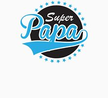 Super Papa Unisex T-Shirt