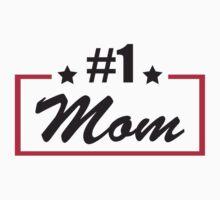 #1 mom Kids Tee