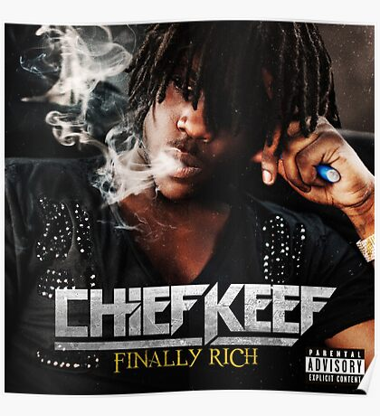 Chief Keef - Finally Rich Poster