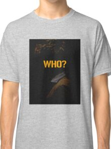 doctor how Classic T-Shirt