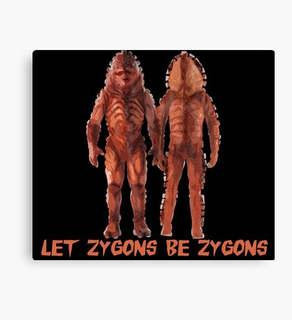 Let Zygons Be Zygons Canvas Print
