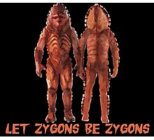 Let Zygons Be Zygons Photographic Print
