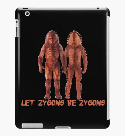 Let Zygons Be Zygons iPad Case/Skin