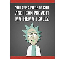 Rick And Morty - Proven Photographic Print