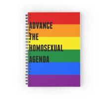 """Advance The Homosexual Agenda"" Agenda Book Spiral Notebook"